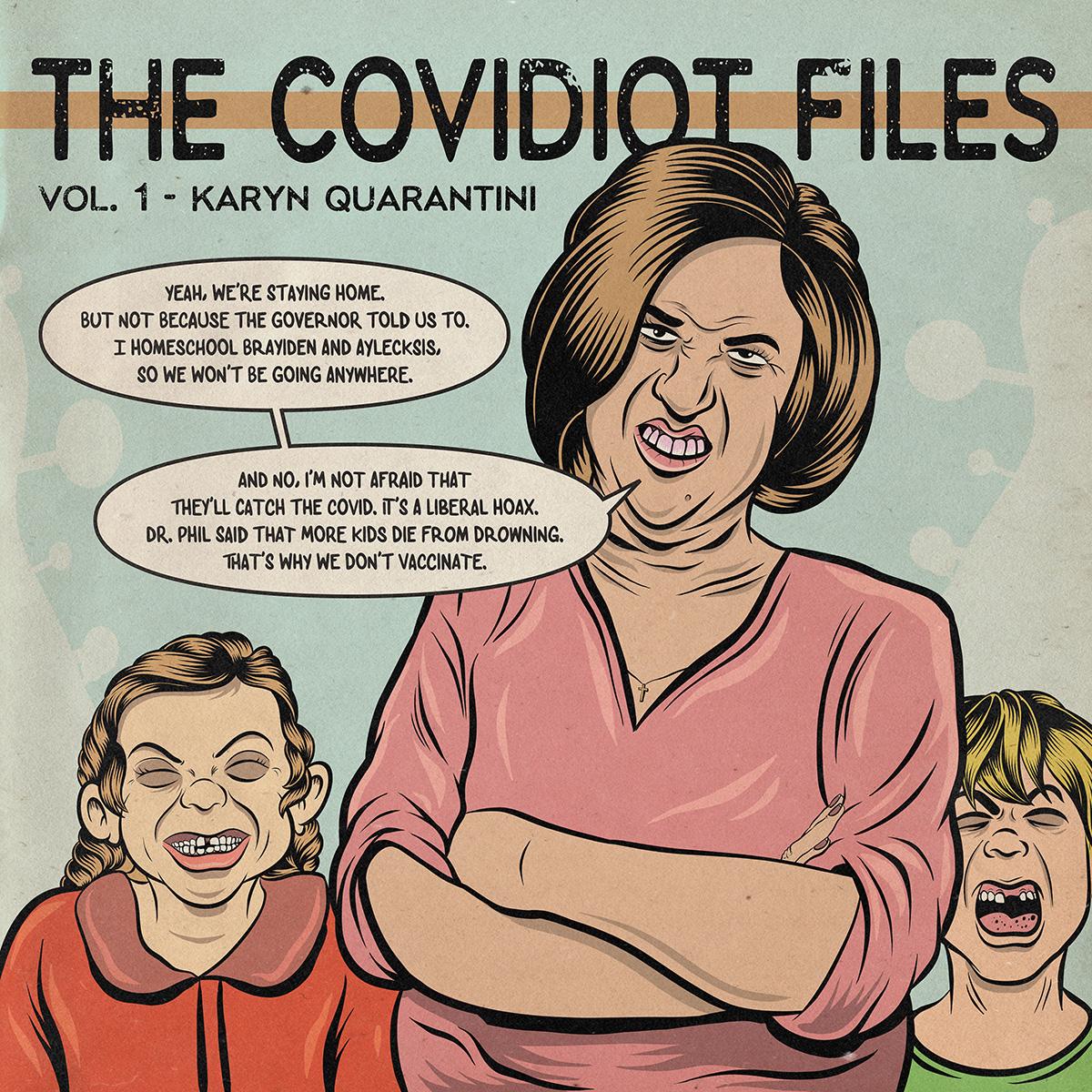 Covidiot Files - 01